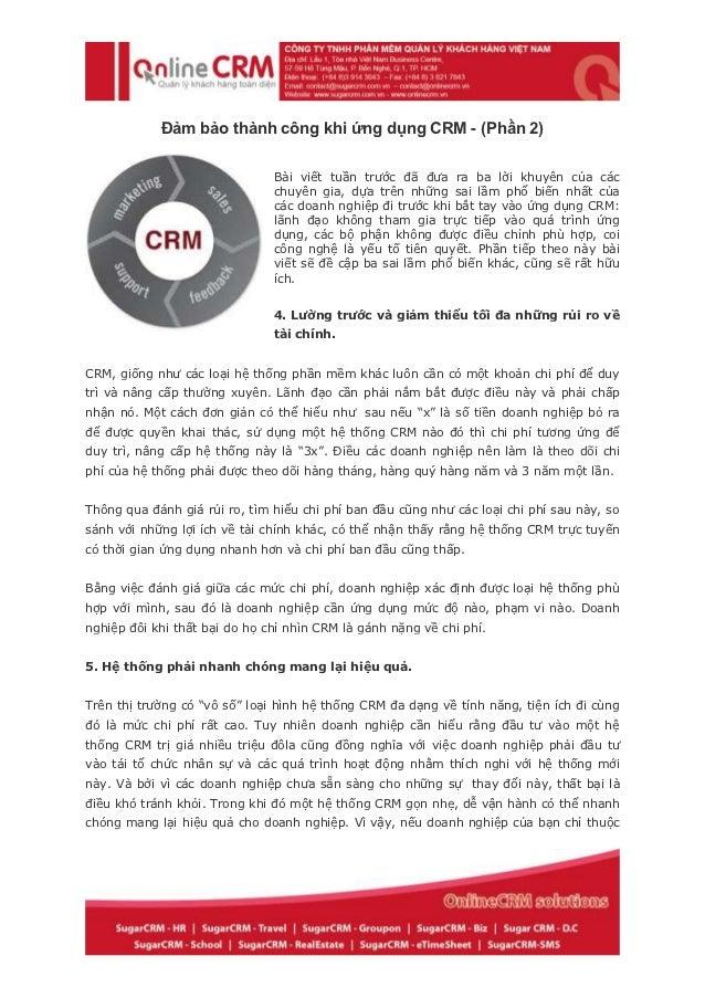 Đảm bảo thành công khi ứng dụng CRM - (Phần 2)                               Bài viết tuần trước đã đưa ra ba lời khuyên c...