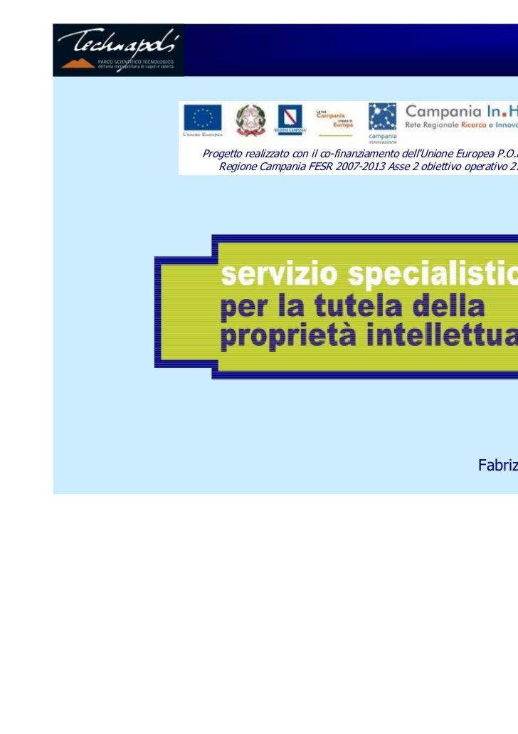Progetto realizzato con il co-finanziamento dellUnione Europea P.O.R.   Regione Campania FESR 2007-2013 Asse 2 obiettivo o...