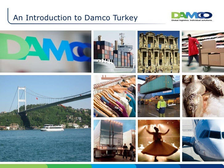 An Introduction to Damco Turkey