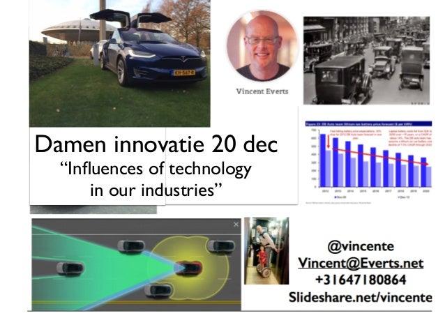 "Damen innovatie 20 dec ""Influences of technology  in our industries"""