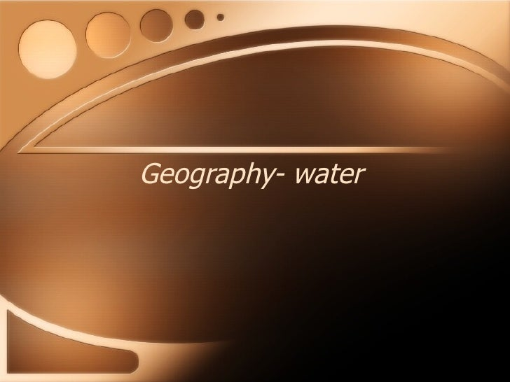 Geography- water