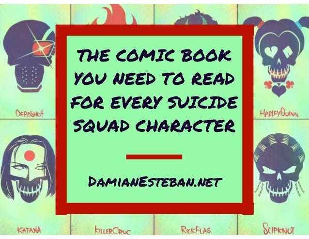 THE COMIC BOOK YOU NEED TO READ FOR EVERY SUICIDE SQUAD CHARACTER DamianEsteban.net