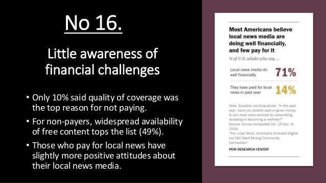 Little awareness of financial challenges • Only 10% said quality of coverage was the top reason for not paying. • For non-...