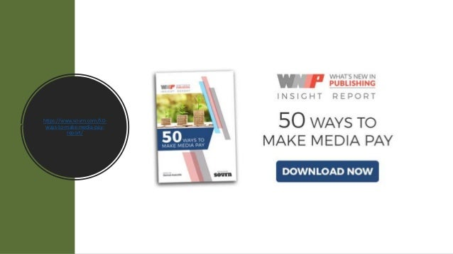 https://www.sovrn.com/50- ways-to-make-media-pay- report/