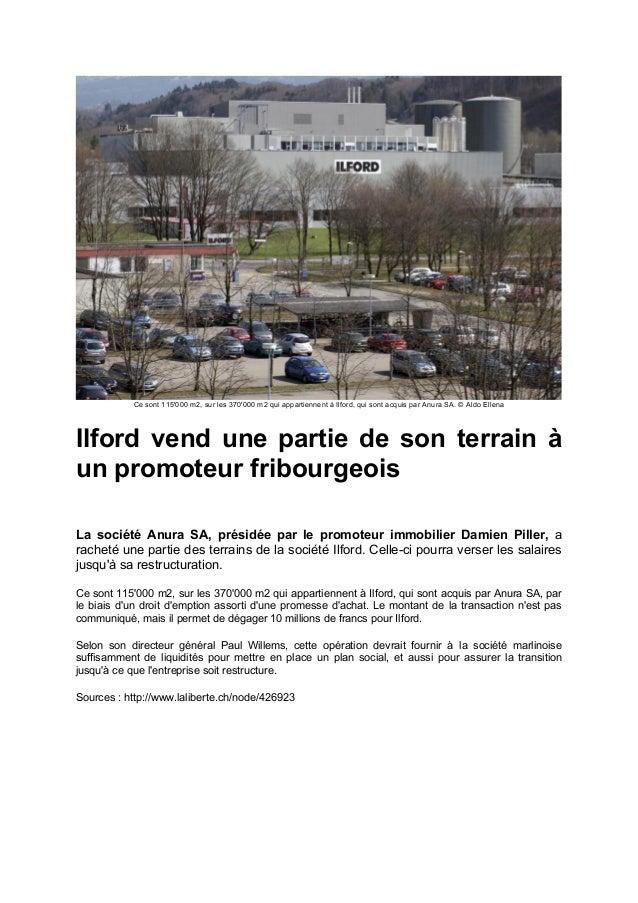 Ce sont 115'000 m2, sur les 370'000 m2 qui appartiennent à Ilford, qui sont acquis par Anura SA. © Aldo Ellena Ilford vend...