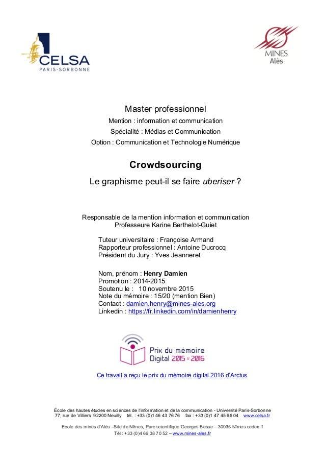 École des hautes études en sciences de l'information et de la communication - Université Paris-Sorbonne 77, rue de Villier...