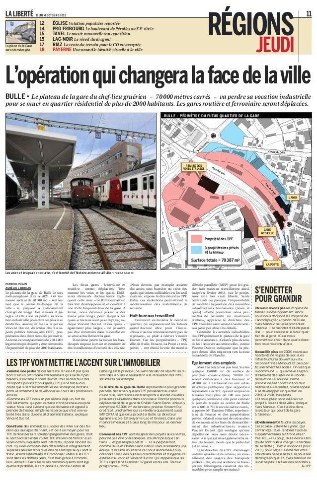 PATRICK PUGIN AURÉLIE LEBREAU Le plateau de la gare de Bulle se sera métamorphosé d'ici à 2025. Cet im- mense secteur de 7...
