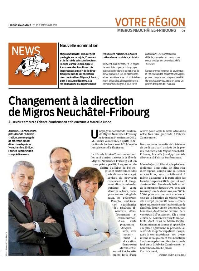 MIGROS NEUCHÂTEL-FRIBOURG | 67VOTRE RÉGION| MIGROS MAGAZINE | No36, 3 SEPTEMBRE 2012 |NEWSNEWSUnepageimportantedel'histoir...