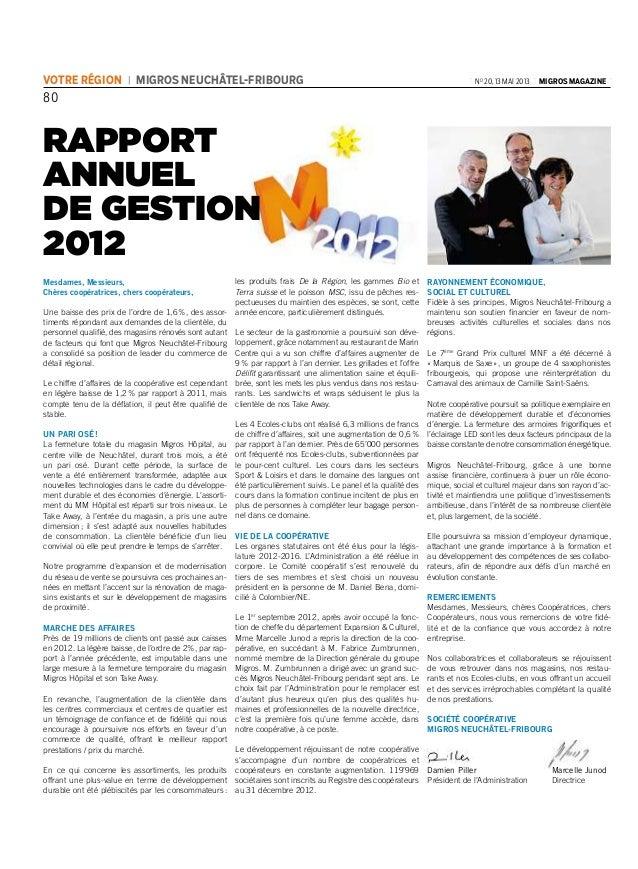 80 | votre région | migros neuchâtel-fribourg | no 20, 13 mai 2013 | migros magazine | RAPPORT ANNUEL DE GESTION 2012 Mesd...