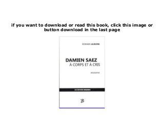 Free Epub Damien Saez A Corps Et A Cris Read Online