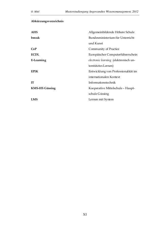 O. Mittl Masterstudiengang Angewandtes Wissensmanagement, 2012XIAbkürzungsverzeichnisAHS Allgemeinbildende Höhere Schulebm...