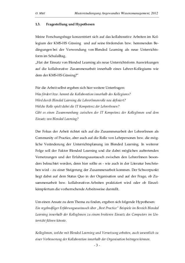 O. Mittl Masterstudiengang Angewandtes Wissensmanagement, 2012- 3 -1.3. Fragestellung und HypothesenMeine Forschungsfrage ...