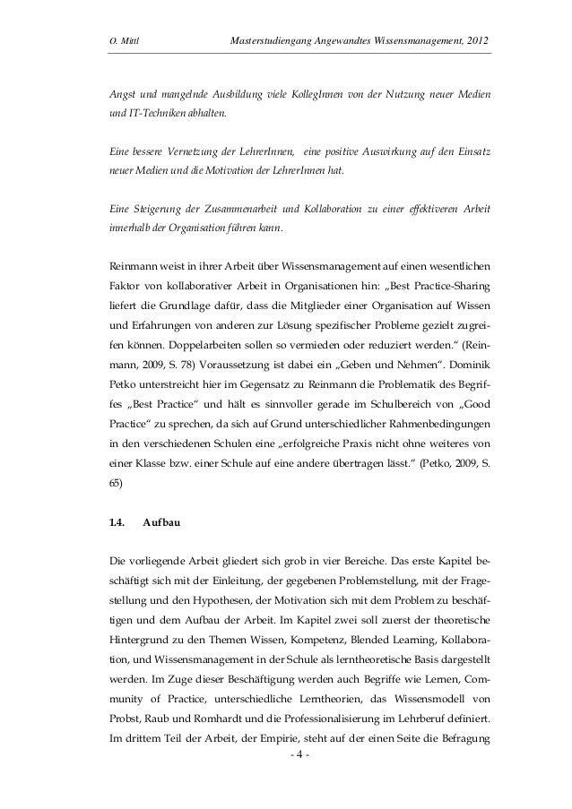 O. Mittl Masterstudiengang Angewandtes Wissensmanagement, 2012- 4 -Angst und mangelnde Ausbildung viele KollegInnen von de...
