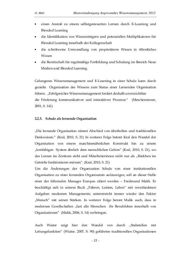 O. Mittl Masterstudiengang Angewandtes Wissensmanagement, 2012- 15 -einen Anstoß zu einem selbstgesteuerten Lernen durch E...