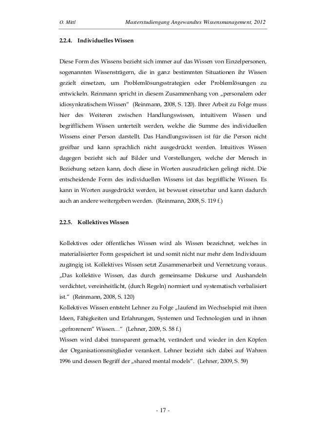 O. Mittl Masterstudiengang Angewandtes Wissensmanagement, 2012- 17 -2.2.4. Individuelles WissenDiese Form des Wissens bezi...