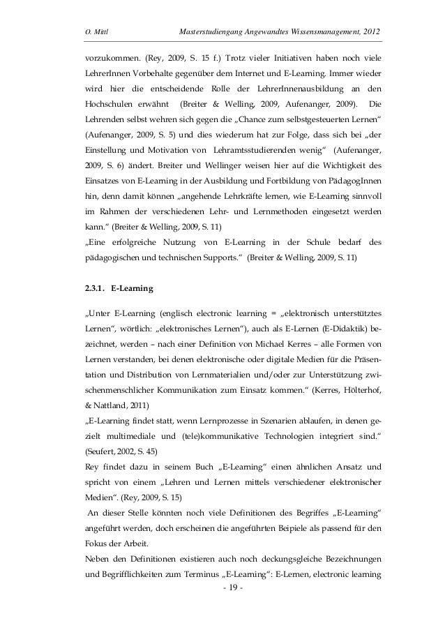 O. Mittl Masterstudiengang Angewandtes Wissensmanagement, 2012- 19 -vorzukommen. (Rey, 2009, S. 15 f.) Trotz vieler Initia...