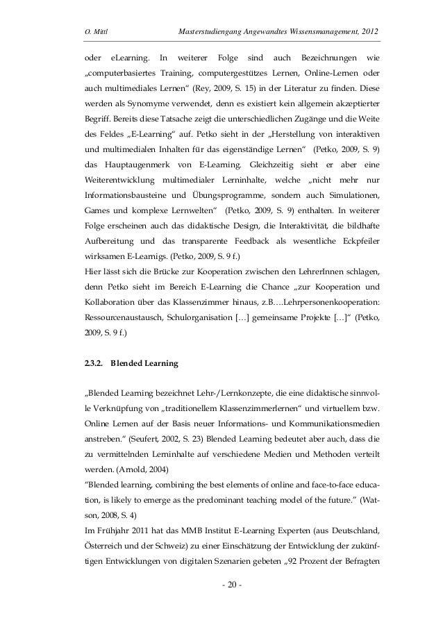 O. Mittl Masterstudiengang Angewandtes Wissensmanagement, 2012- 20 -oder eLearning. In weiterer Folge sind auch Bezeichnun...