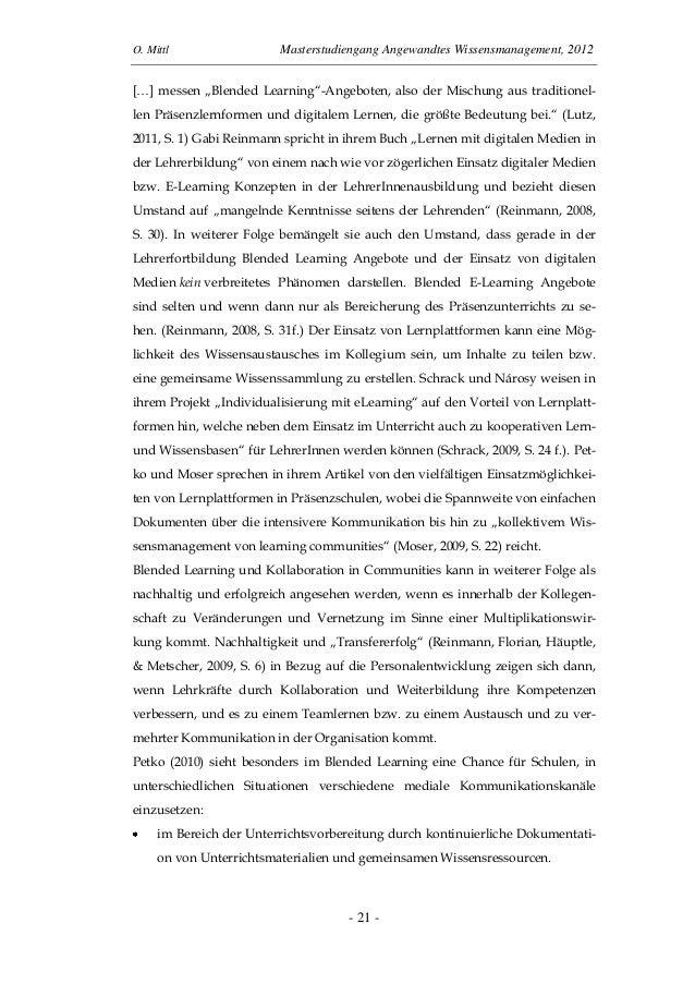 """O. Mittl Masterstudiengang Angewandtes Wissensmanagement, 2012- 21 -[…] messen """"Blended Learning""""-Angeboten, also der Misc..."""