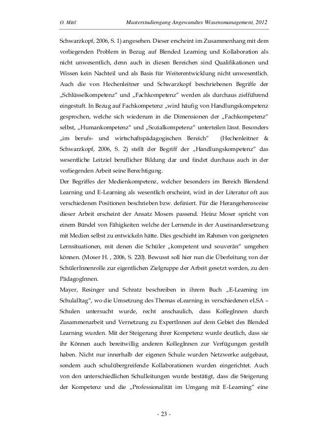 O. Mittl Masterstudiengang Angewandtes Wissensmanagement, 2012- 23 -Schwarzkopf, 2006, S. 1) angesehen. Dieser erscheint i...
