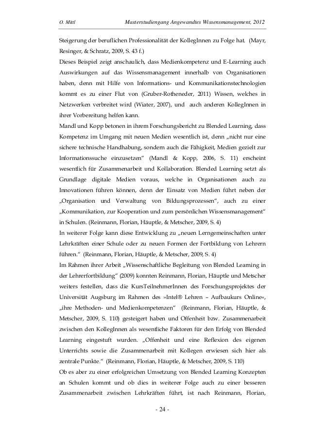 O. Mittl Masterstudiengang Angewandtes Wissensmanagement, 2012- 24 -Steigerung der beruflichen Professionalität der Kolleg...