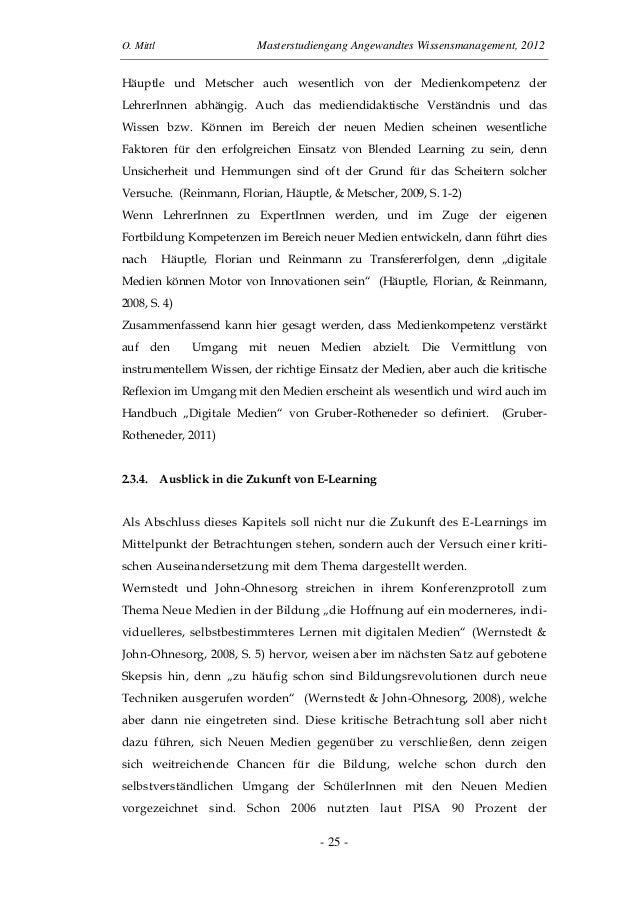 O. Mittl Masterstudiengang Angewandtes Wissensmanagement, 2012- 25 -Häuptle und Metscher auch wesentlich von der Medienkom...
