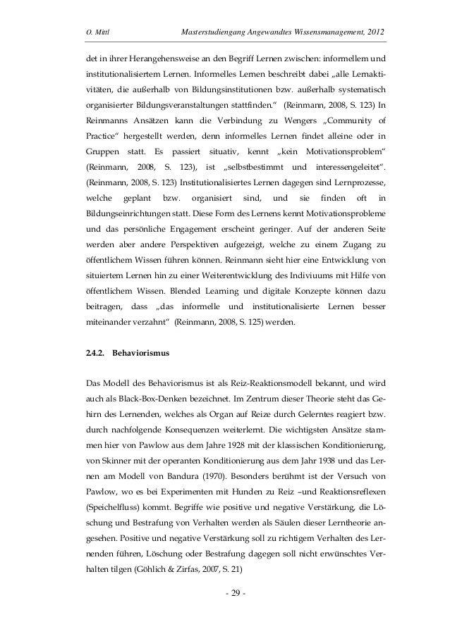 O. Mittl Masterstudiengang Angewandtes Wissensmanagement, 2012- 29 -det in ihrer Herangehensweise an den Begriff Lernen zw...
