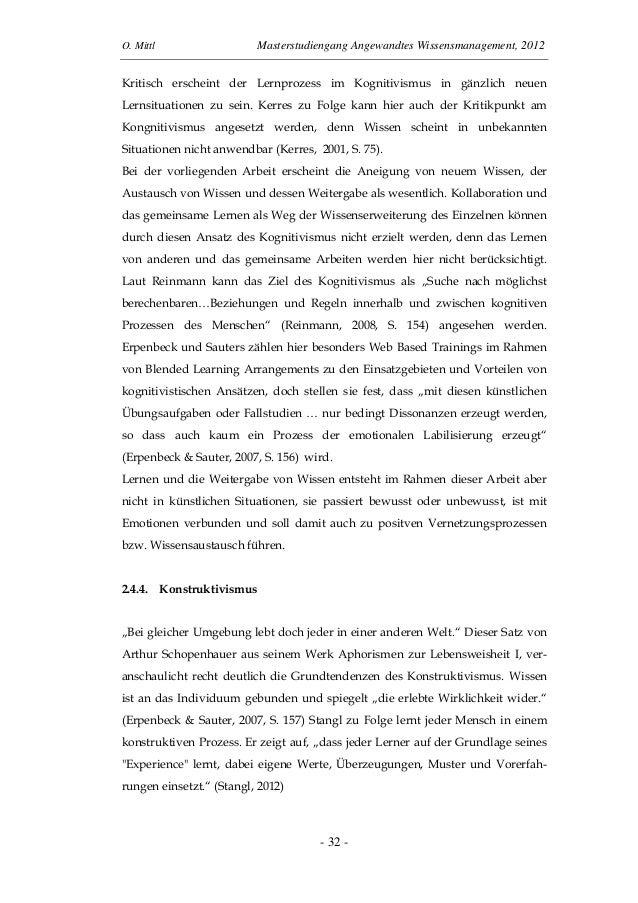 O. Mittl Masterstudiengang Angewandtes Wissensmanagement, 2012- 32 -Kritisch erscheint der Lernprozess im Kognitivismus in...