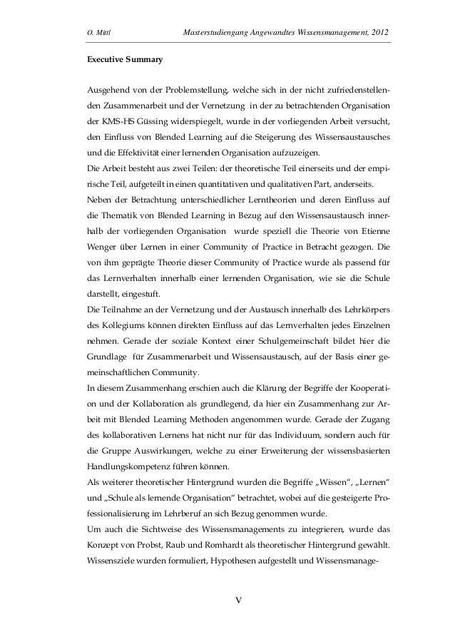 O. Mittl Masterstudiengang Angewandtes Wissensmanagement, 2012VExecutive SummaryAusgehend von der Problemstellung, welche ...