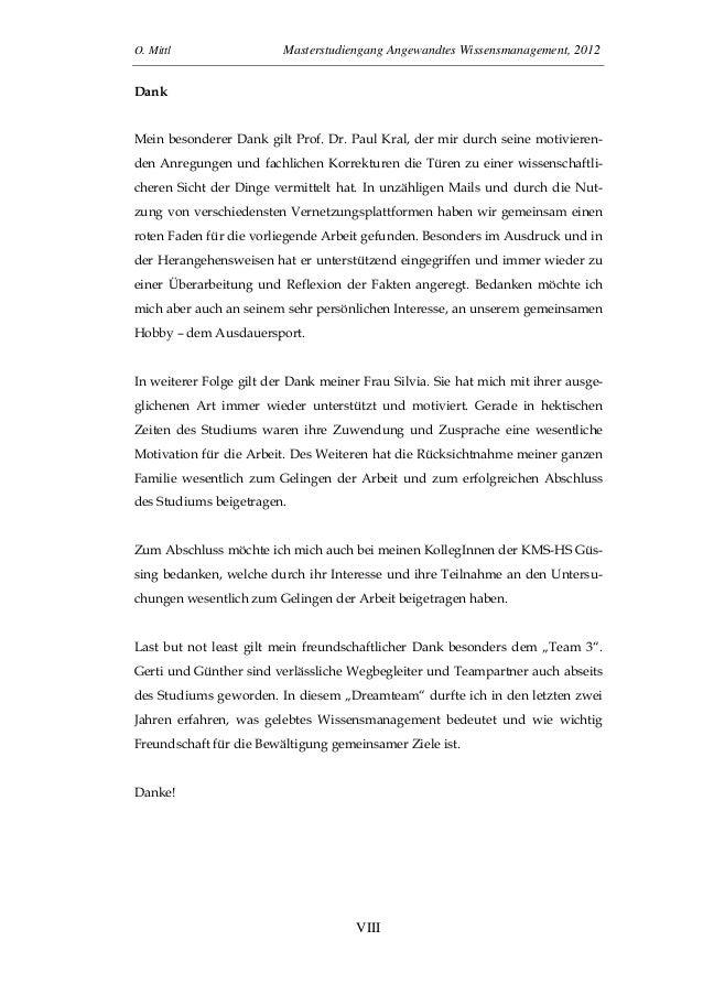 O. Mittl Masterstudiengang Angewandtes Wissensmanagement, 2012VIIIDankMein besonderer Dank gilt Prof. Dr. Paul Kral, der m...