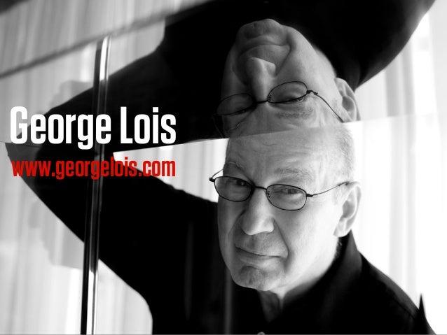 GeorgeLois www.georgelois.com