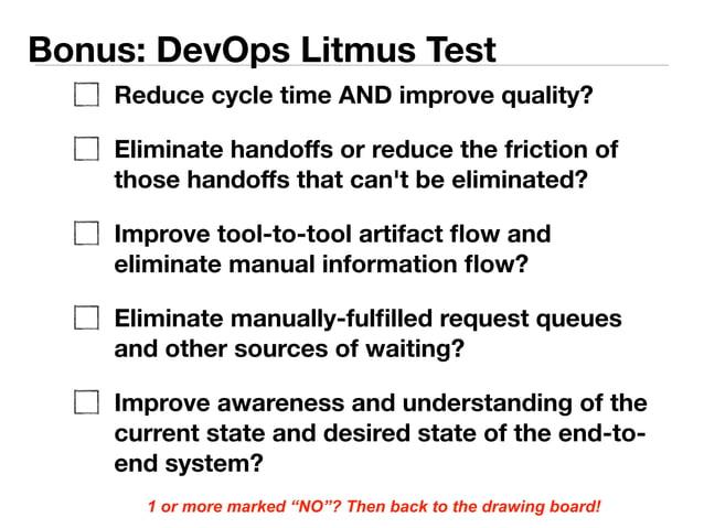 "Bonus: DevOps Litmus Test  1 or more marked ""NO""? Then back to the drawing board!"