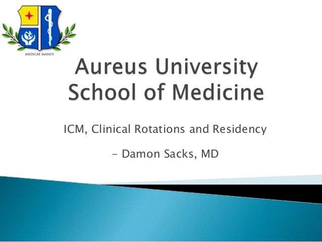 ICM, Clinical Rotations and Residency        - Damon Sacks, MD