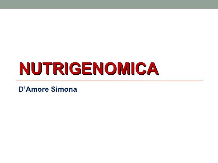 NUTRIGENOMICAD'Amore Simona