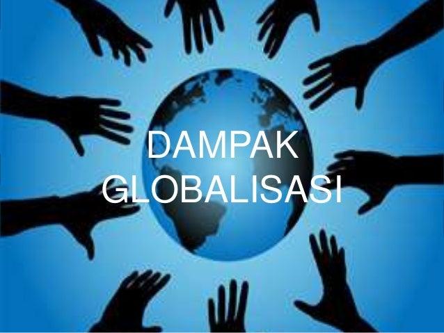 PKN :Dampak globalisasi