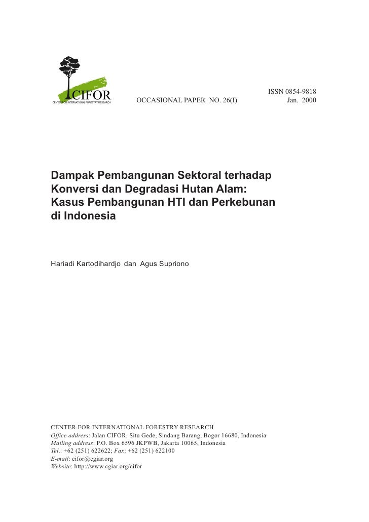 ISSN 0854-9818                              OCCASIONAL PAPER NO. 26(I)                              Jan. 2000Dampak Pemban...
