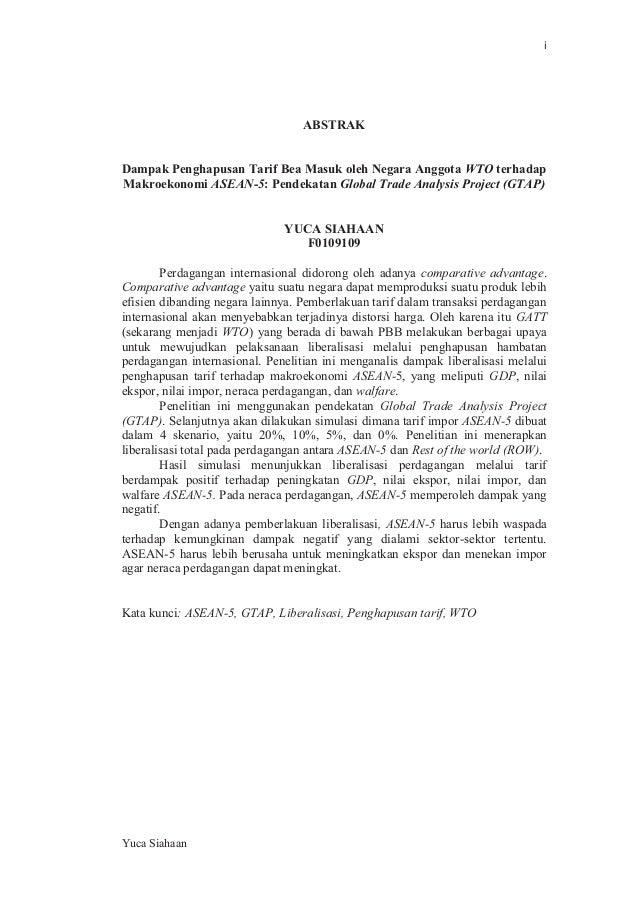 i  ABSTRAK  Dampak Penghapusan Tarif Bea Masuk oleh Negara Anggota WTO terhadap Makroekonomi ASEAN-5: Pendekatan Global Tr...