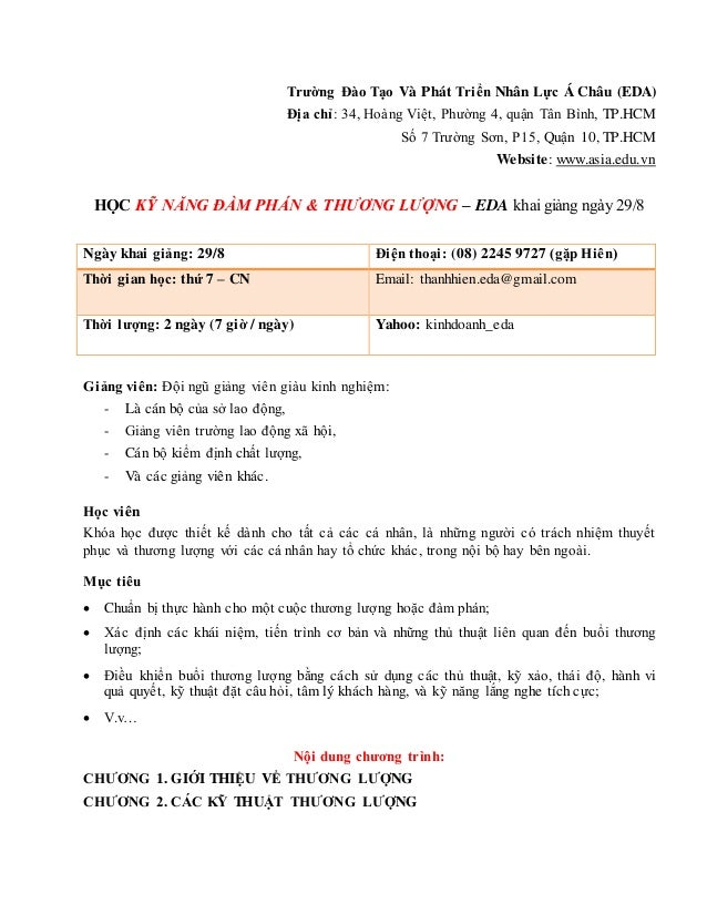 Trường Đào Tạo Và Phát Triển Nhân Lực Á Châu (EDA) Địa chỉ: 34, Hoàng Việt, Phường 4, quận Tân Bình, TP.HCM Số 7 Trường...
