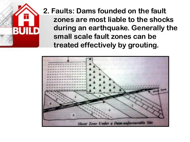 •Geology and foundation strength- The existence of joint patterns in the abutments (their orientation, inclination and inf...