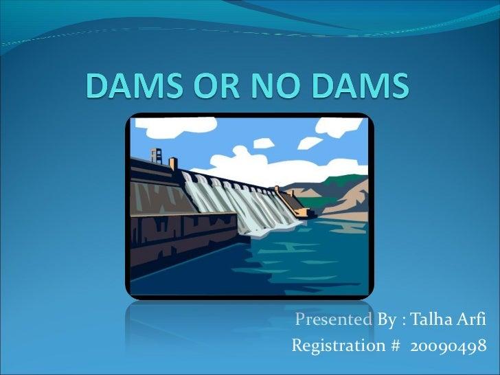 Presented By : Talha ArfiRegistration # 20090498