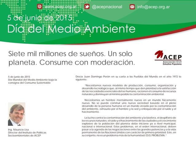 ACEP Asociación Civil Estudios Populares Siete mil millones de sueños. Un solo planeta. Consume con moderación. Decía Juan...