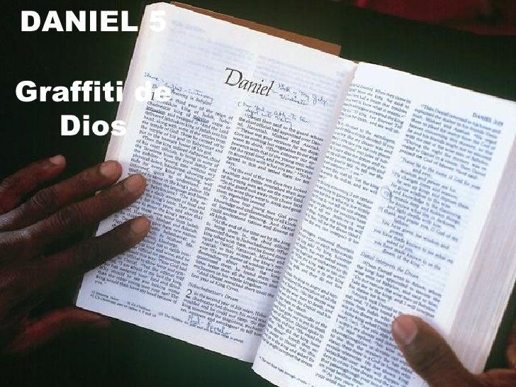 DANIEL 5 Graffiti de Dios