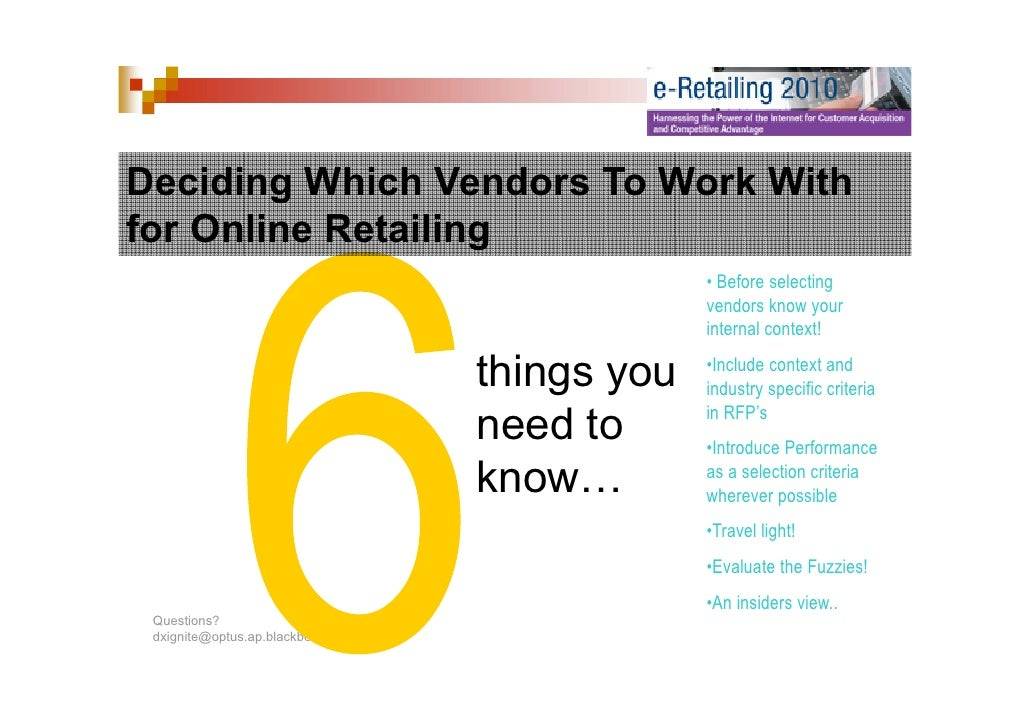 Deciding Which Vendors To Work With for Online Retailing                                                  • Before selecti...