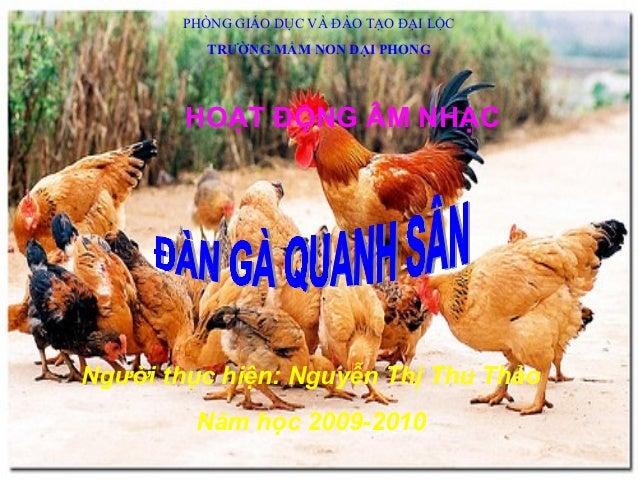 PHÒNG GIÁO DỤC VÀ ĐÀO TẠO ĐẠI LỘC         TRƯỜNG MẦM NON ĐẠI PHONG        HOẠT ĐỘNG ÂM NHẠCNgười thục hiện: Nguyễn Thị Thu...