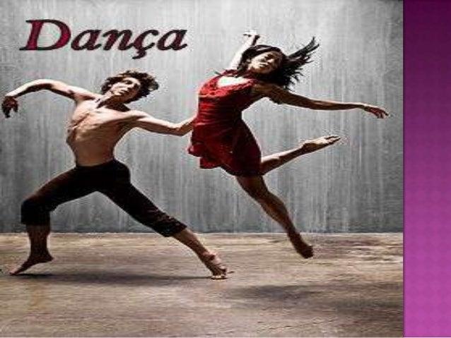 A  dança se caracteriza pelo uso do corpo seguindo movimentos previamente estabelecidos, ou improvisados. Na maior parte ...
