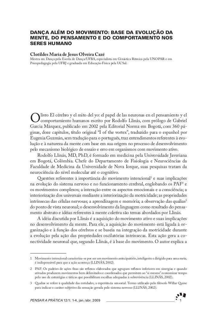 DANÇA ALÉM DO MOVIMENTO: BASE DA EVOLUÇÃO DAMENTE, DO PENSAMENTO E DO COMPORTAMENTO NOSSERES HUMANOClotildes Maria de Jesu...