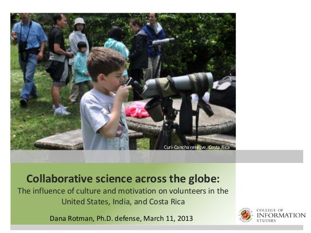 Collaborative science across the globe: The influence of culture and motivation on volunteers in the United States, India,...