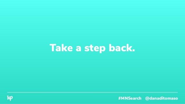 Take a step back. #MNSearch @danaditomaso