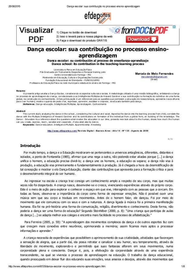 25/06/2015 Dançaescolar:suacontribuiçãonoprocessoensinoaprendizagem http://www.efdeportes.com/efd135/dancaescolar...