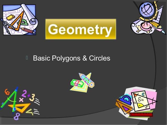  Basic Polygons & Circles Geometry