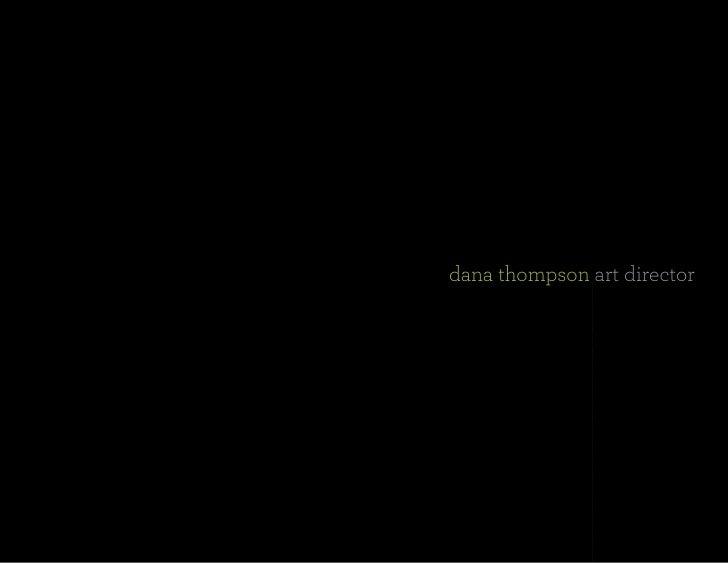 dana thompson art director